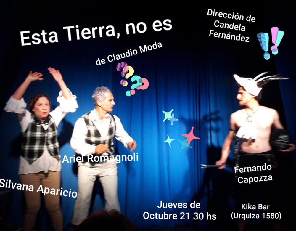 """Afiche obra de clown """"Esta tierra no es"""", autor Claudio Moda. Dramaturgia"""