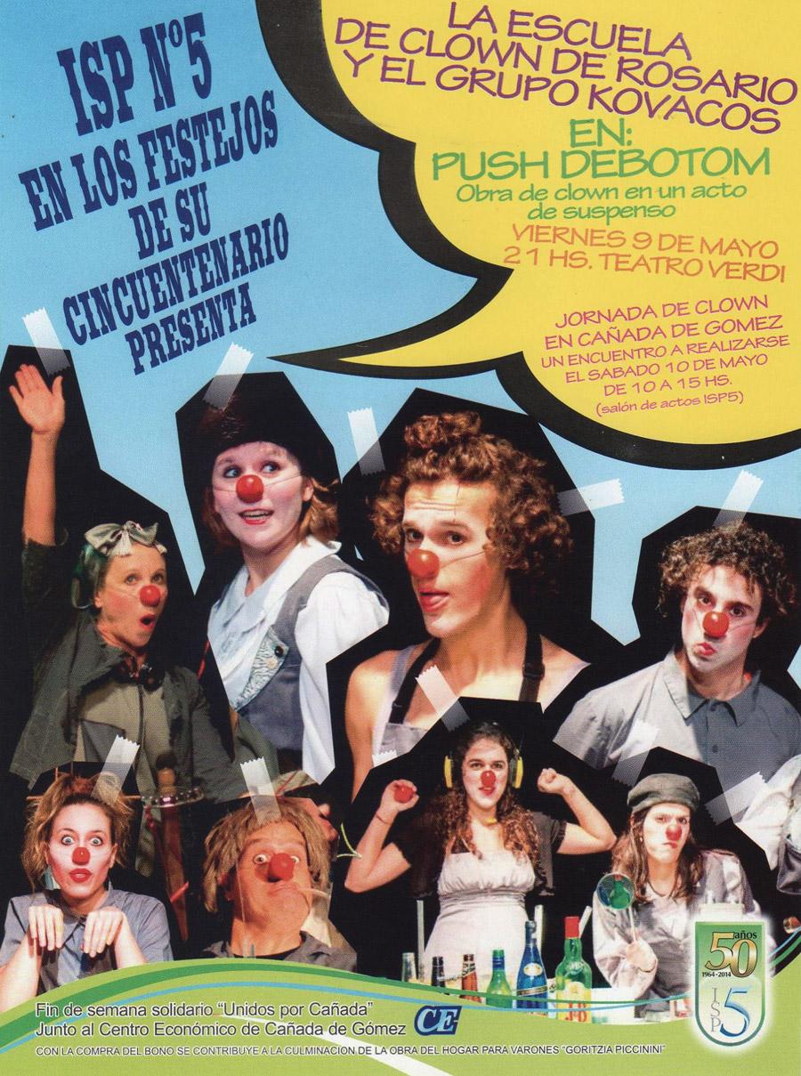 Obra Clown Push Deboton Cañada de Gomez 2014 Claudio Moda
