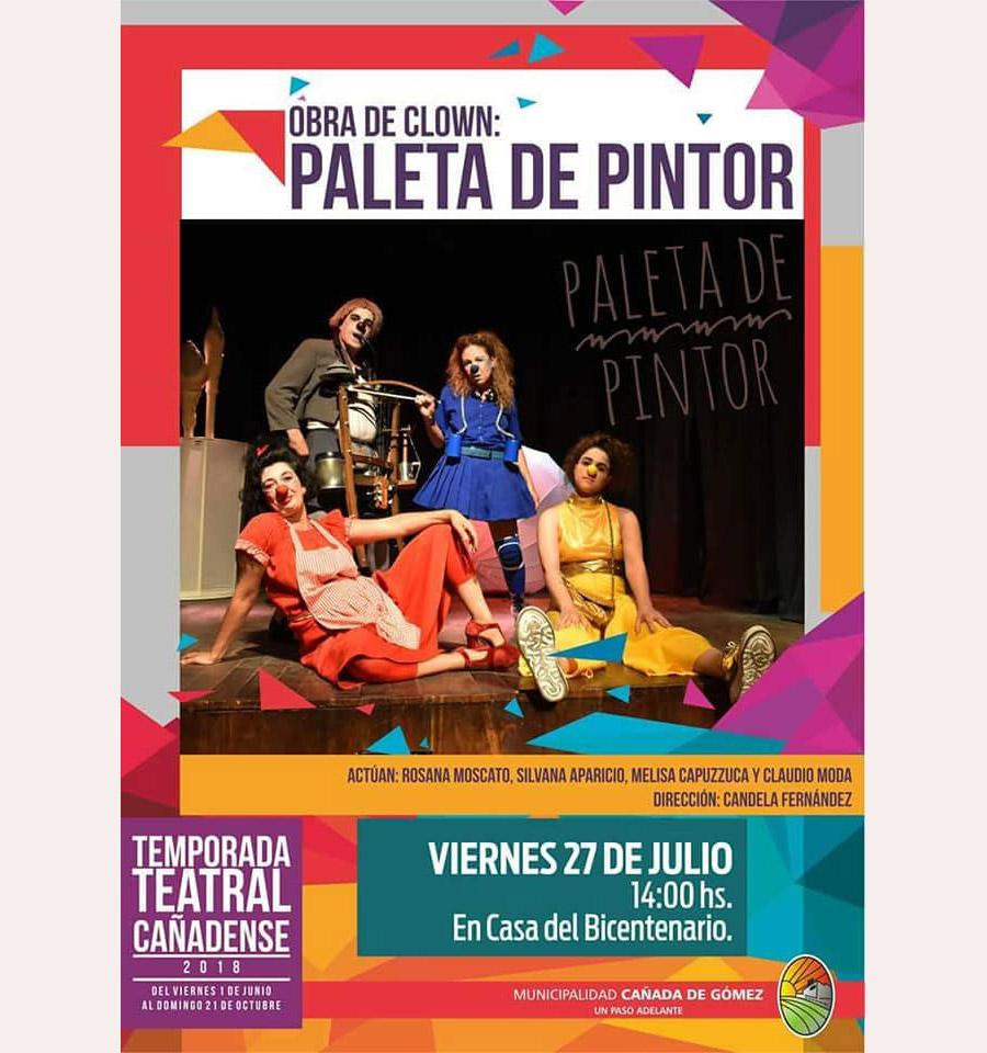 """Obra de Clown """"Paleta de pintor"""" en la temporada teatral de Cañada de Gómez, Claudio Moda"""